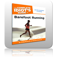 Barefoot Running - The Complete Guide